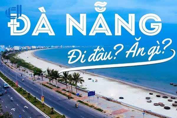 Nên đi đâu ăn gì khi đi du lịch Đà Nẵng dịp Hè 2019?